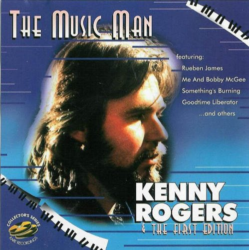 Kenny Rogers & The First Edition The Music Man