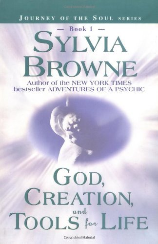 Sylvia Browne God Creation And Tools For Life