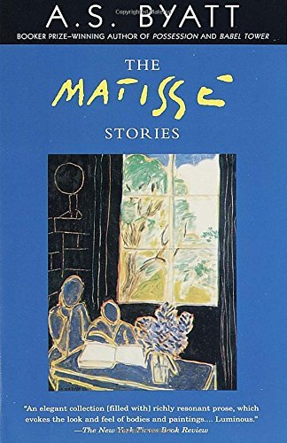 A. S. Byatt The Matisse Stories