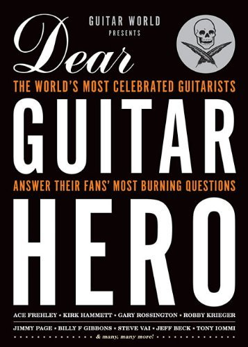 Hal Leonard Publishing Corporation Guitar World Presents Dear Guitar Hero The World's Most Celebrated Guitarists Answer The