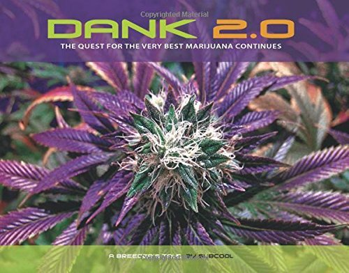 Rosenthal Ed Dank 2.0 The Quest For The Very Best Marijuana Co