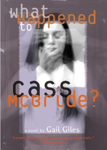 Gail Giles What Happened To Cass Mcbride?