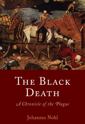 Johannes Nohl The Black Death A Chronicle Of The Plague