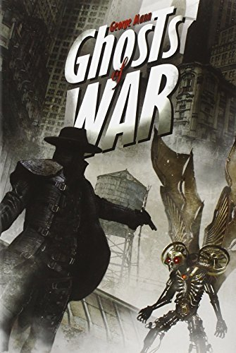 George Mann Ghosts Of War A Tale Of The Ghost
