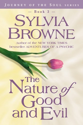 Sylvia Browne The Nature Of Good And Evil