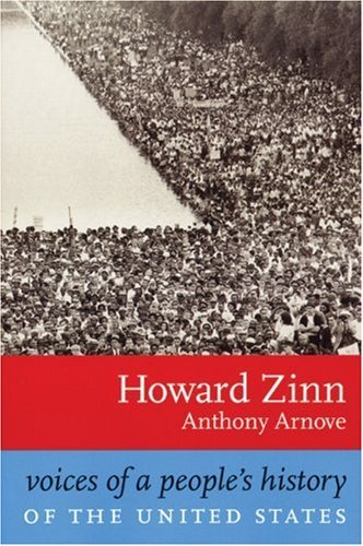 Howard Zinn Voices Of A People's History Of The United States