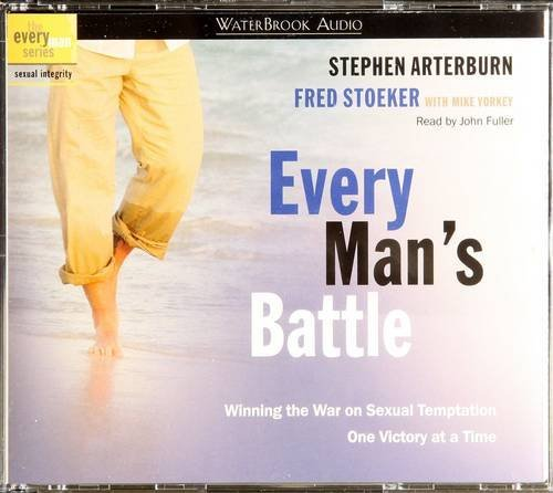 Mike Yorkey Stephen Arterburn Fred Stoeker Every Man's Battle Audio