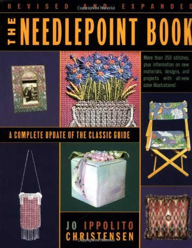 Jo Ippolito Christensen The Needlepoint Book A Complete Update Of The Classic Guide Rev