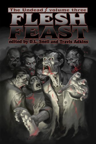 Walter Greatshell The Undead Flesh Feast (zombie Anthology)