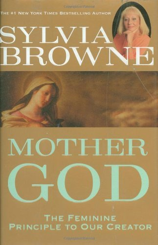 Sylvia Browne Mother God