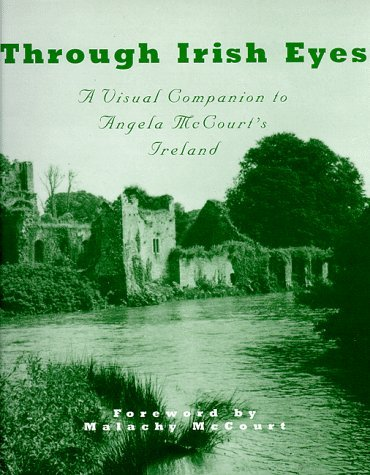 David Ross Through Irish Eyes A Visual Companion To Angela Mccourt's Ireland
