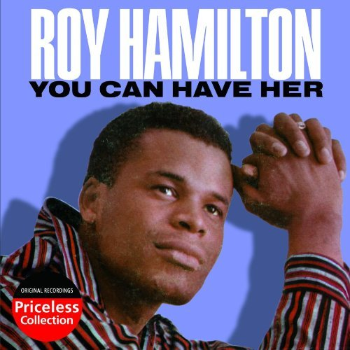 Roy Hamilton You Can Have Her