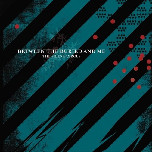 Between The Buried And Me Silent Circus 2 Lp