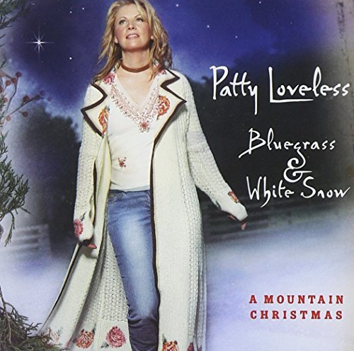 Patty Loveless Bluegrass & White Snow Mounta