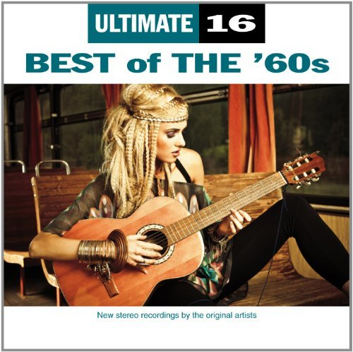 Ultimate 16 Best Of The 60s