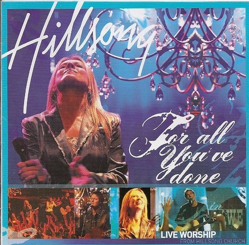 Hillsong Darlene Zschech For All You've Done