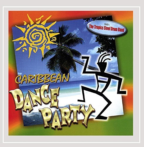 Tropics Steel Drum Band Caribbean Dance Party