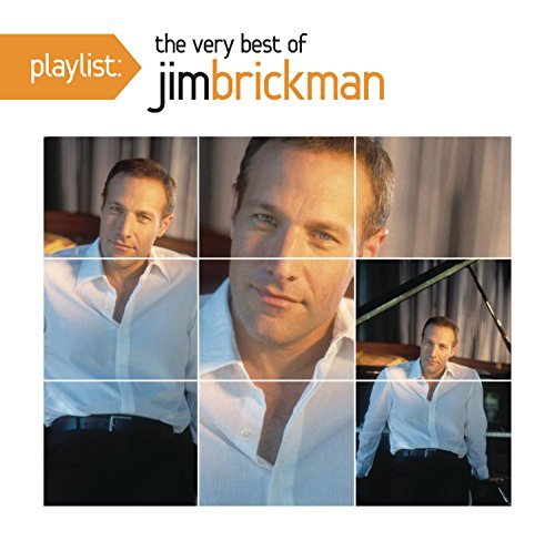 Jim Brickman Playlist The Very Best Of Jim
