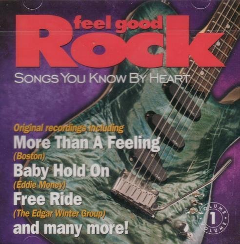 Songs You Know By Heart Feel Good Rock