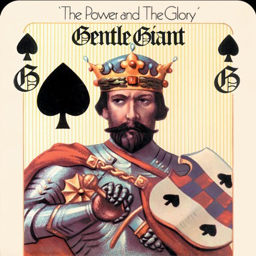 Gentle Giant Power & The Glory