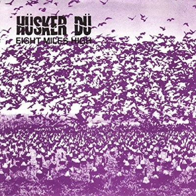 Husker Du Eight Miles High 7 Inch Single