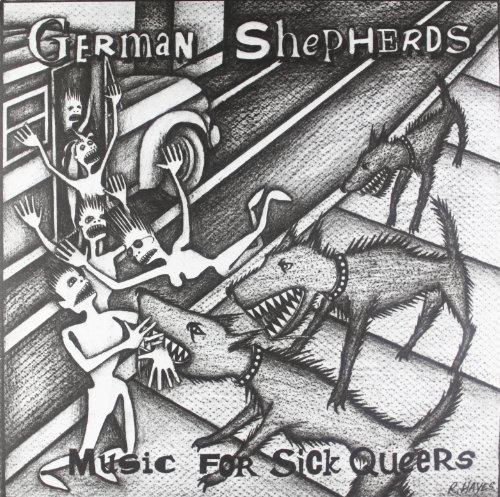 German Shepherds Music For Sick Queers Incl. 7 Inch Single