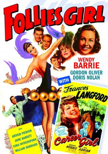 Follies Girl (1943) Career Gir Follies Girl (1943) Career Gir Bw Nr