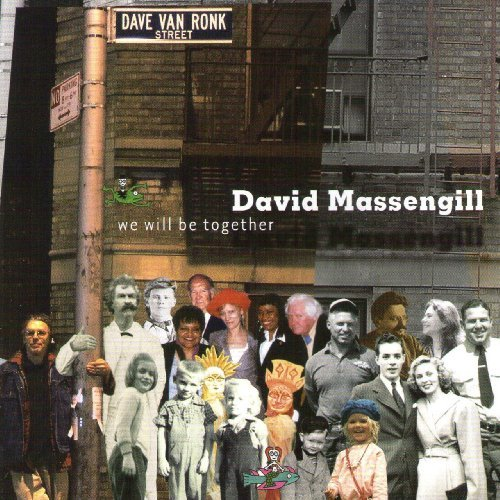 David Massengill We Will Be Together