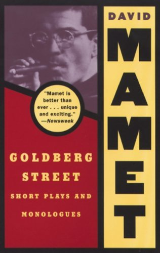 David Mamet Goldberg Street Short Plays And Monologues