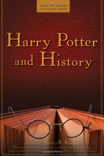 Nancy R. Reagin Harry Potter And History