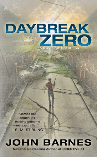 John Barnes Daybreak Zero A Novel Of Daybreak