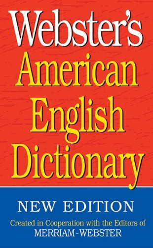 Inc. Merriam Webster Webster's American English Dictionary