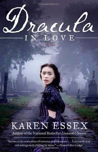 Karen Essex Dracula In Love