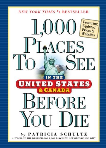 Patricia Schultz 1 000 Places To See In The United States And Canad 0002 Edition;second Edition