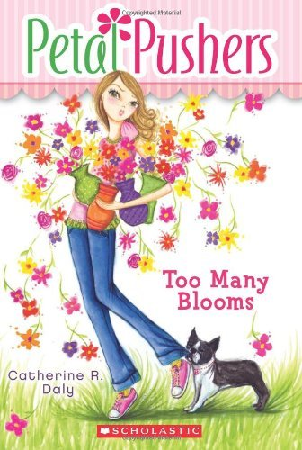 Catherine R. Daly Too Many Blooms