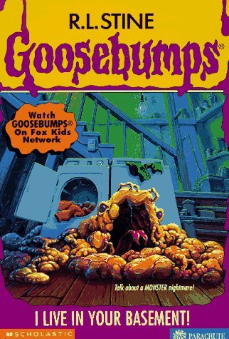 R. L. Stine I Live In Your Basement! Goosebumps No 61