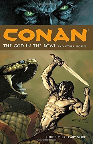 Kurt Busiek Conan The God In The Bowl And Other Stories