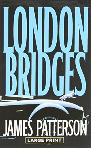 James Patterson London Bridges Large Print