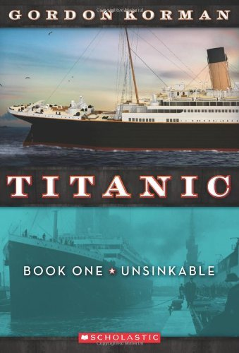 Gordon Korman Unsinkable