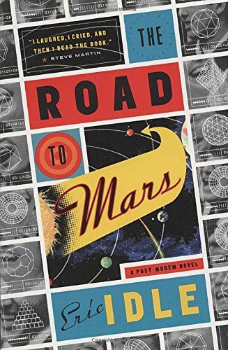 Eric Idle The Road To Mars