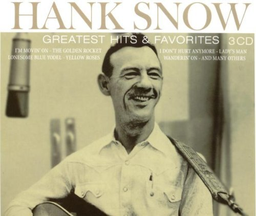 Hank Snow Greatest Hits & Favorites Import Eu 3 CD Set