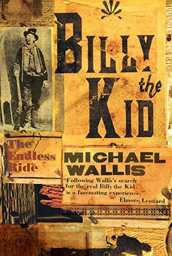 Michael Wallis Billy The Kid The Endless Ride