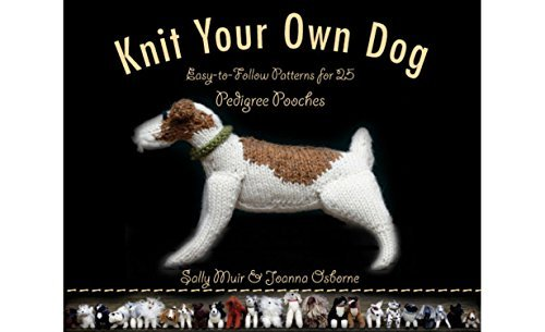 Sally Muir Knit Your Own Dog Easy To Follow Patterns For 25 Pedigree Pooches