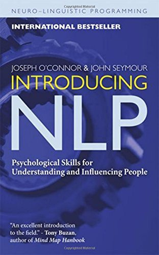 Joseph O'conner Introducing Nlp Psychological Skills For Understanding And Influe 0002 Edition;