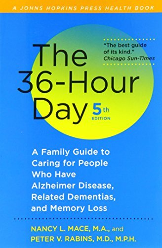 Nancy L. Mace The 36 Hour Day A Family Guide To Caring For People Who Have Alzh 0005 Edition;