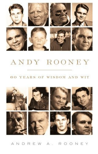 Andy Rooney Andy Rooney 60 Years Of Wisdom And Wit
