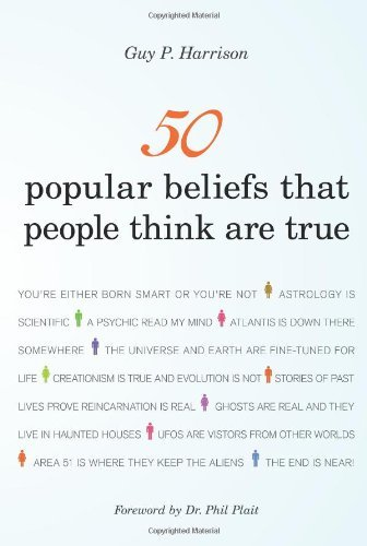 Guy P. Harrison 50 Popular Beliefs That People Think Are True