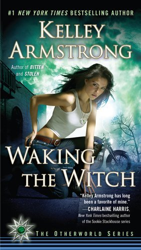 Kelley Armstrong Waking The Witch