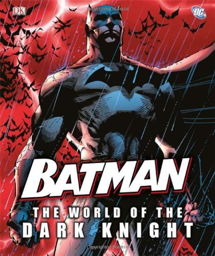 Daniel Wallace Batman The World Of The Dark Knight