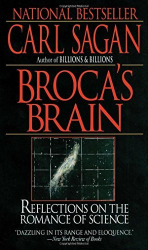 Carl Sagan Broca's Brain Reflections On The Romance Of Science